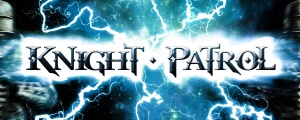 Knight Patrol